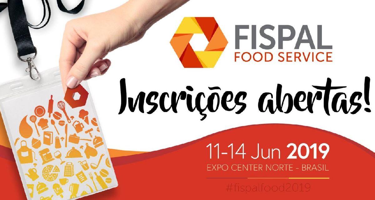 FEIRA FISPAL FOOD SERVICE ESTÁ COM CREDENCIAMENTO ABERTO