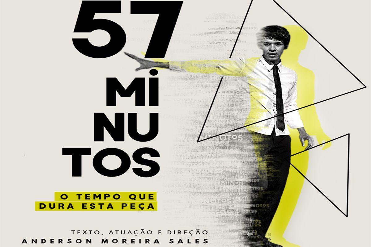 COMEÇA HOJE | 57 MINUTOS, DE ANDERSON MOREIRA SALES | ATÉ 10/7 | ESPAÇO PARLAPATÕES