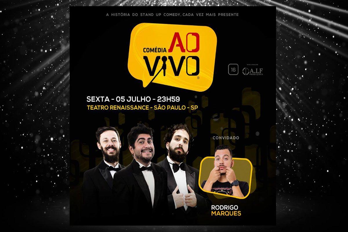 RODRIGO MARQUES É O CONVIDADO DO COMÉDIA AO VIVO DESTA SEXTA-FEIRA (05)