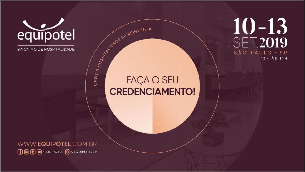 O CREDENCIAMENTO PARA A EQUIPOTEL 2019 ESTÁ DISPONÍVEL!
