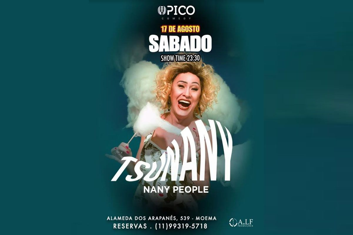 ÍCONE DO MUNDO LGBT, NANY PEOPLE LEVA SHOW DE HUMOR AO PICO COMEDY CLUB NO SÁBADO