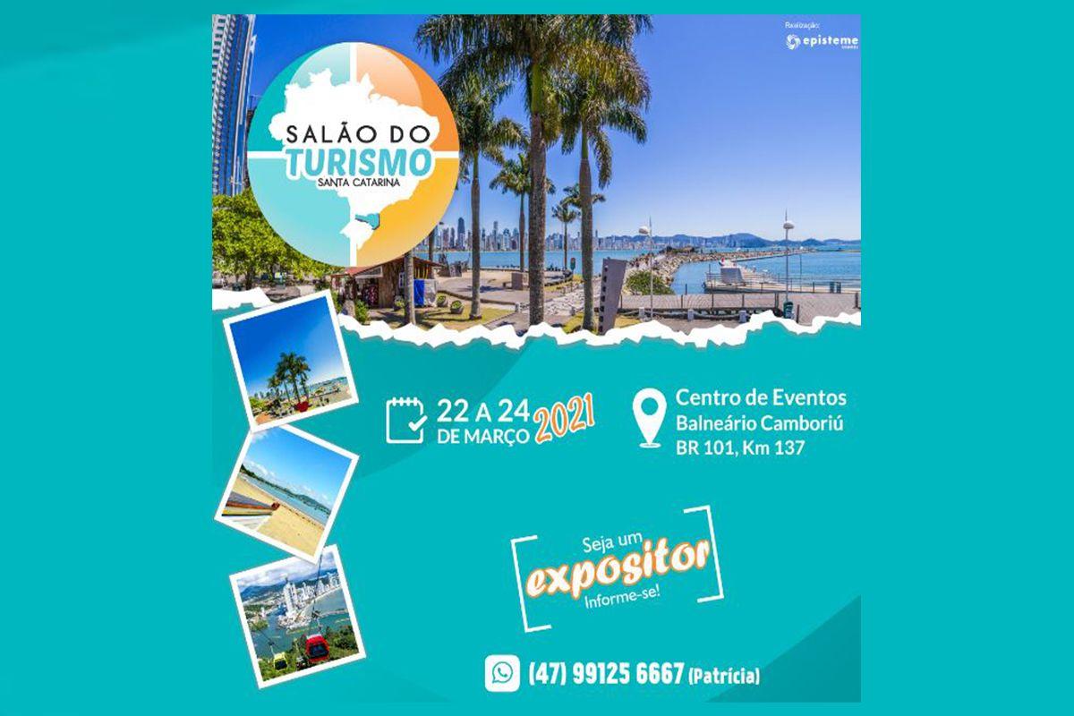 SALÃO DO TURISMO DE SANTA CATARINA EM BALNEÁRIO CAMBORIÚ / 22 A 24 DE MARÇO DE 2021