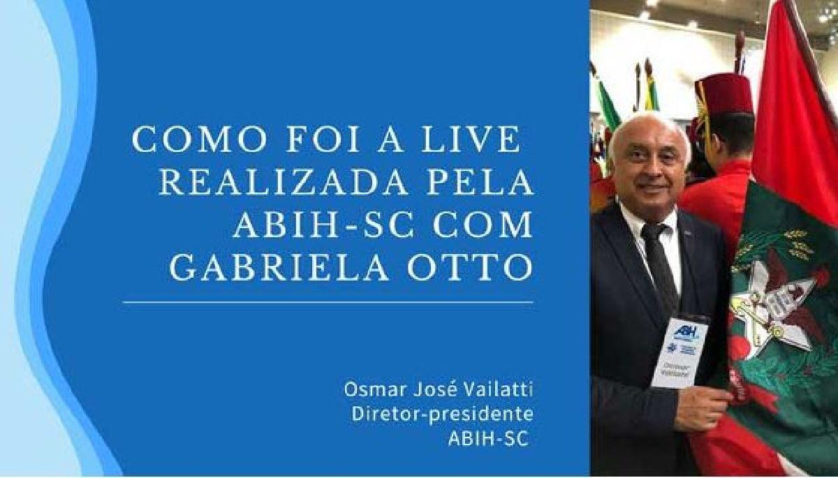 COMO FOI A LIVE REALIZADA PELA ABIH-SC COM GABRIELA OTTO