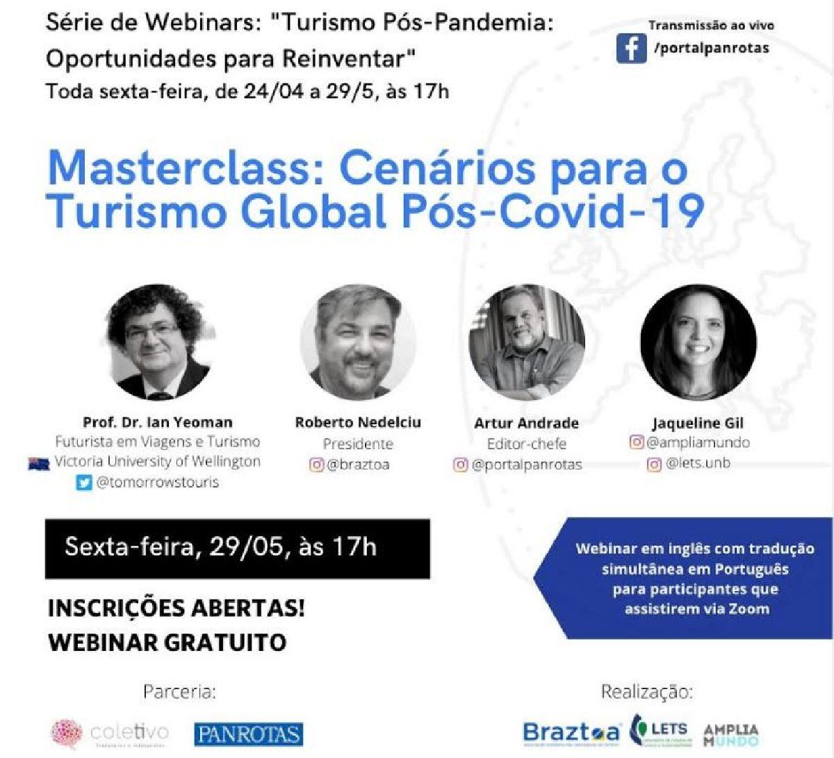 EM CENÁRIOS DE PROFUNDAS MUDANÇAS, FUTURO DO TURISMO GLOBAL É TEMA DE WEBINAR BRAZTOA NESTA SEXTA-FEIRA (29/5)