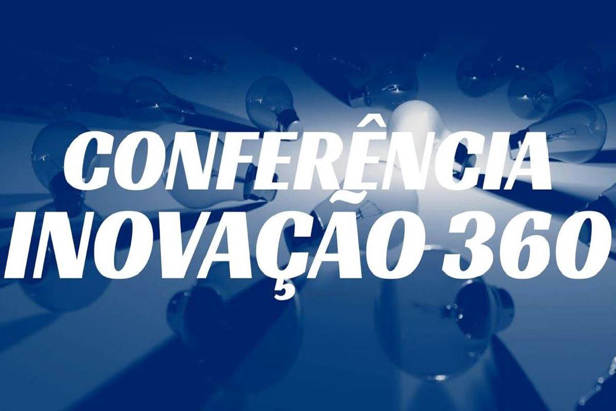 EVENTO CONFERÊNCIA INOVAÇÃO 360 TRAZ CONTEÚDO E NOVIDADES PARA O MERCADO DE EVENTOS ONLINE