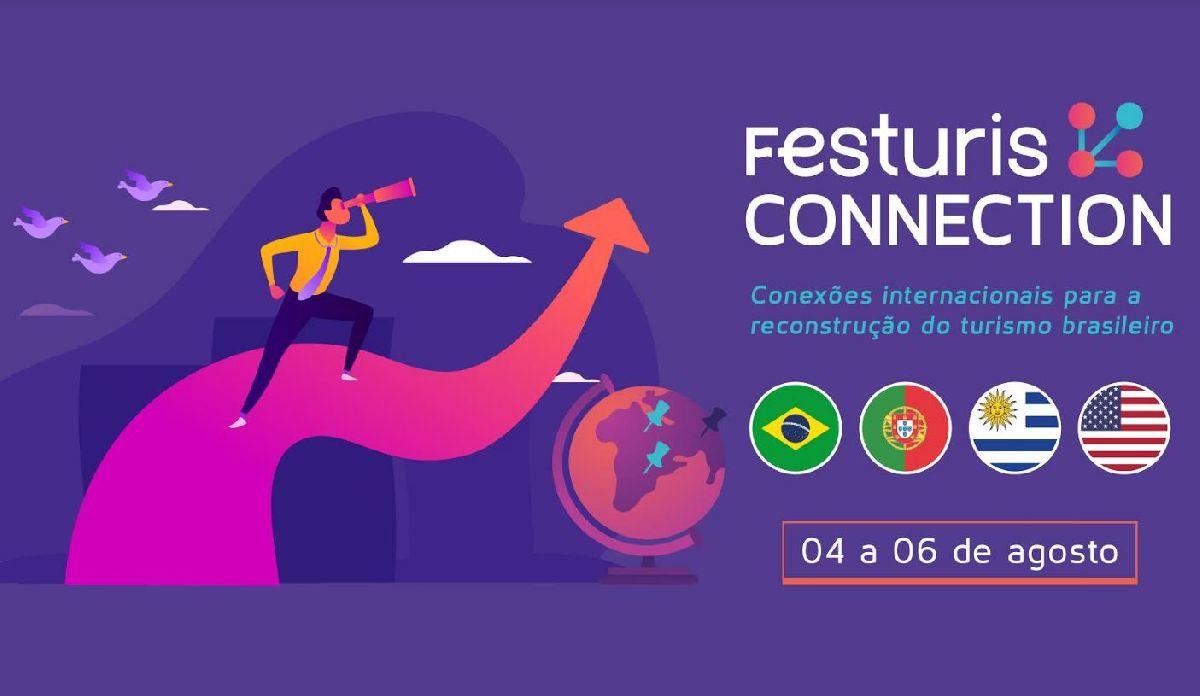 FESTURIS CONNECTION PROMOVERÁ INTERCÂMBIO INTERNACIONAL PARA CONTRIBUIR NA RECONSTRUÇÃO DO TURISMO BRASILEIRO