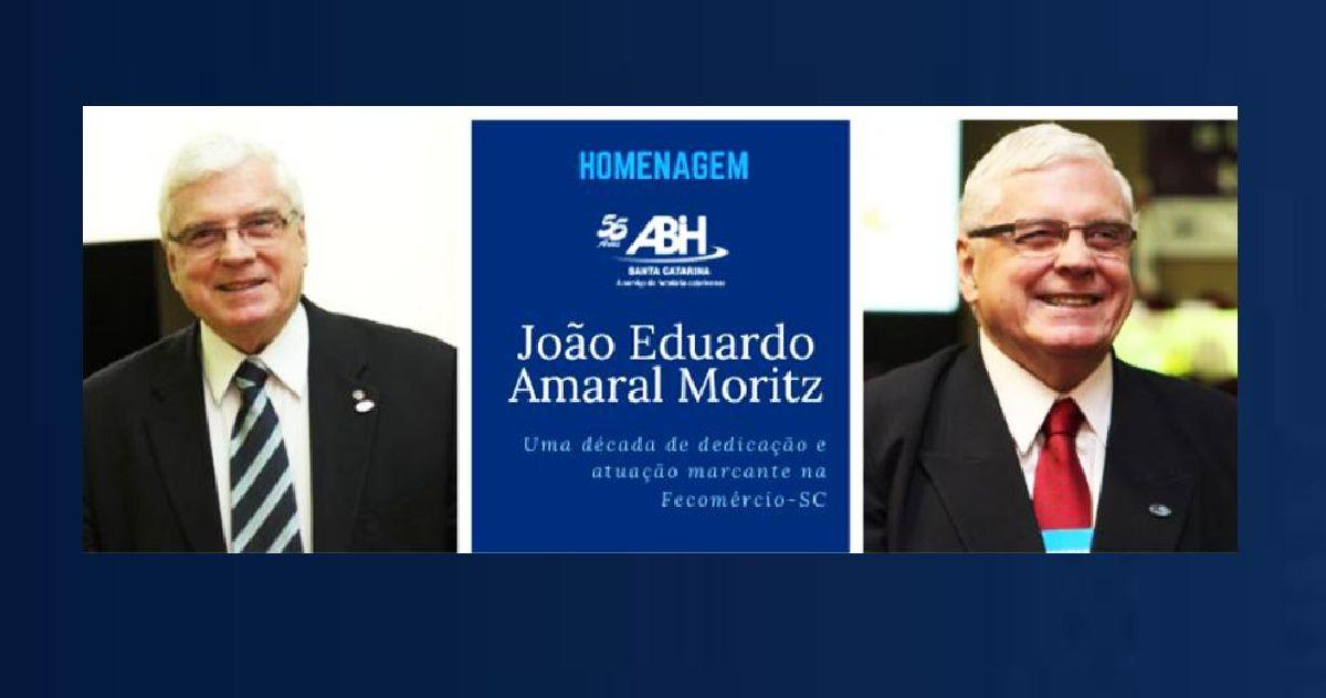 JOÃO EDUARDO AMARAL MORITZ: UMA DÉCADA DE DEDICAÇÃO E ATUAÇÃO MARCANTE NA FECOMÉRCIO-SC