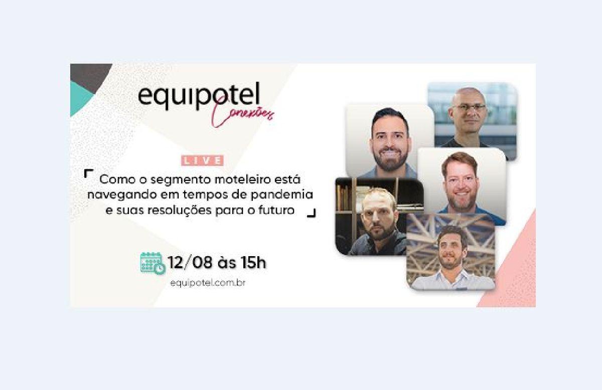 EQUIPOTEL CONEXÕES APRESENTA WEBINAR SOBRE FUTURO DA MOTELARIA