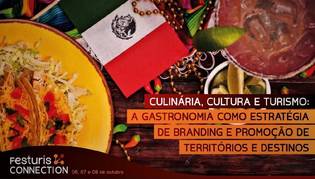 A GASTRONOMIA USADA COMO ESTRATÉGIA DE BRANDING É TEMA DO FESTURIS CONNECTION