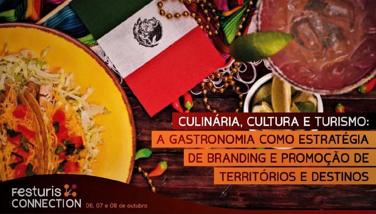 A GASTRONOMIA USADA COMO ESTRATÉGIA DE BRANDING É TEMA DO FESTURIS CONNECTION