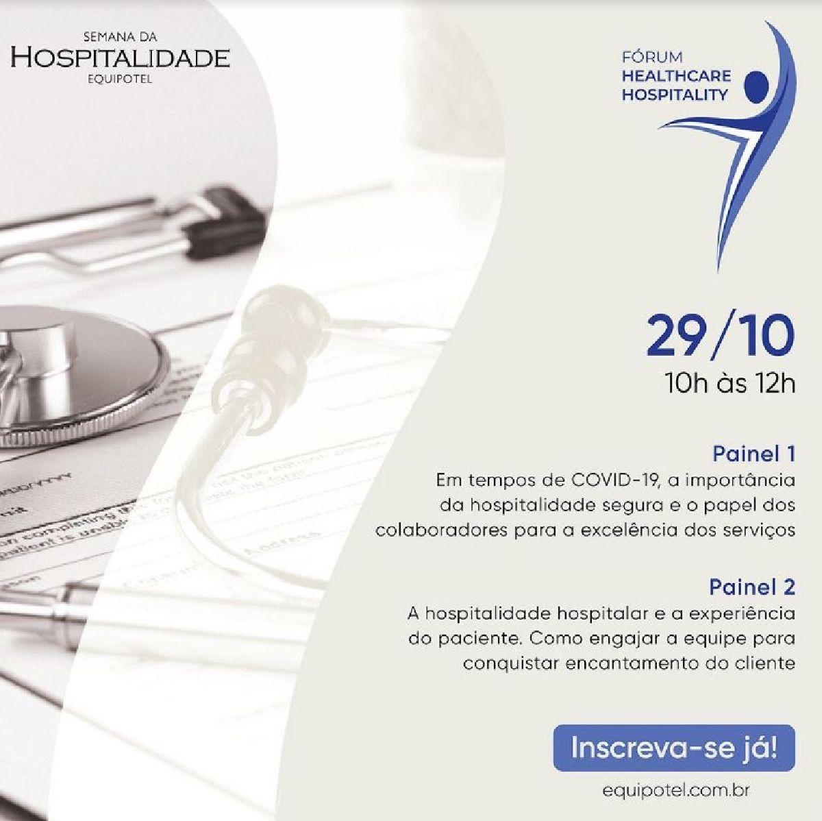 EQUIPOTEL REALIZA PRIMEIRO FÓRUM HEALTHCARE HOSPITALITY NA SEMANA DA HOSPITALIDADE