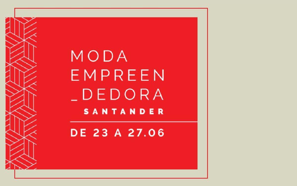 SANTANDER APRESENTA SPFW N51 E PROMOVE AGENDA PARALELA SOBRE MODA EMPREENDEDORA