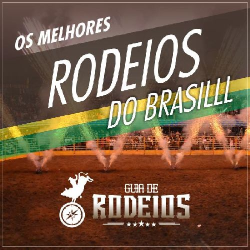 GUIA DE RODEIOS - BRASIL É DESTAQUE NACIONAL