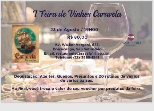 FEIRA DE VINHOS DO CARAVELA RESTAURANTE,  REFERENCIA GASTRONÔMICA EM BOIÇUCANGA LITORAL NORTE PAULISTA.