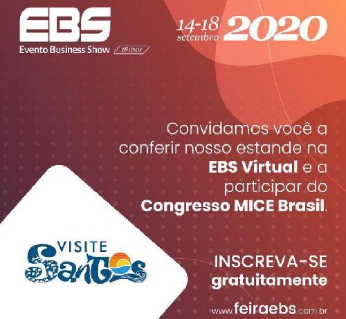 SANTOS É APRESENTADA COMO DESTINO PARA EVENTOS NA EDIÇÃO VIRTUAL DA EBS 2020 – EVENTO BUSINESS SHOW